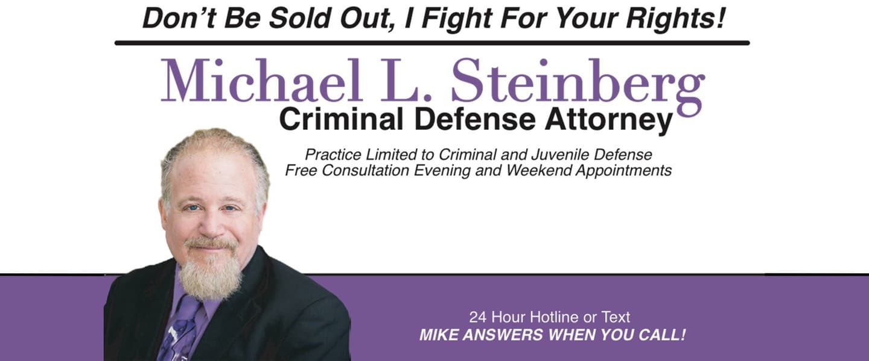 Michigan Micheal L Steinberg Top Criminal Defense Attorney.